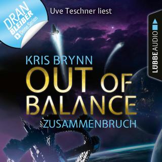 Kris Brynn: Fallen Universe, Folge 3: Out of Balance - Zusammenbruch (Ungekürzt)