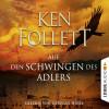 Ken Follett: Auf den Schwingen des Adlers (Gekürzt)