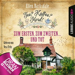 Ellen Barksdale: Nathalie Ames ermittelt - Tee? Kaffee? Mord!, Folge 8: Zum Ersten, zum Zweiten ... und tot (Ungekürzt)