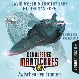 David Weber, Timothy Zahn, Thomas Pope: Zwischen den Fronten - Der Aufstieg Manticores - Manticore-Reihe 2 (Ungekürzt)