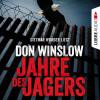 Don Winslow: Jahre des Jägers (Ungekürzt)