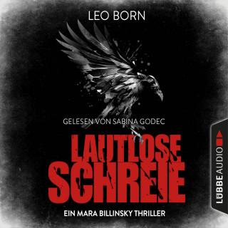 Leo Born: Lautlose Schreie - Ein Mara Billinsky Thriller - Ein Fall für Mara Billinsky 2 (Gekürzt)