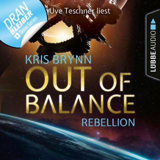 Kris Brynn: Fallen Universe, Folge 4: Out of Balance - Rebellion (Ungekürzt)