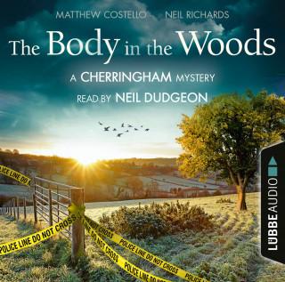 Matthew Costello, Neil Richards: The Body in the Woods - The Cherringham Novels: A Cherringham Mystery 2 (Unabridged)