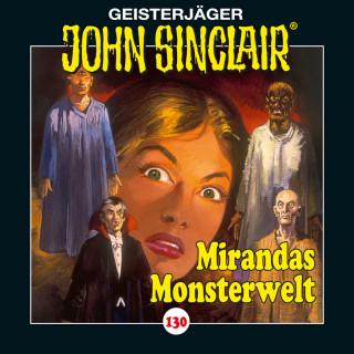 Jason Dark: John Sinclair, Folge 130: Mirandas Monsterwelt