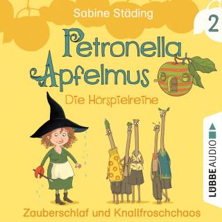Sabine Städing: Petronella Apfelmus - Die Hörspielreihe, Teil 2: Zauberschlaf und Knallfroschchaos