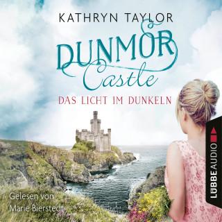 Kathryn Taylor: Das Licht im Dunkeln - Dunmor Castle 1 (Gekürzt)