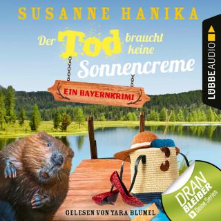 Susanne Hanika: Der Tod braucht keine Sonnencreme - Sofia und die Hirschgrund-Morde, Teil 5 (Ungekürzt)