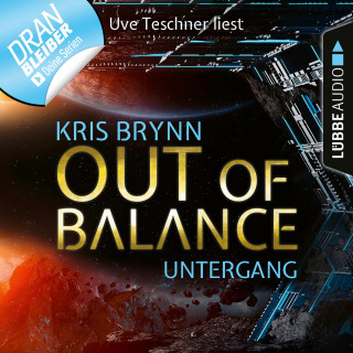 Kris Brynn: Fallen Universe, Folge 5: Out of Balance - Untergang (Ungekürzt)