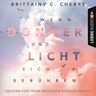 Brittainy C. Cherry: Wenn Donner und Licht sich berühren (Ungekürzt)