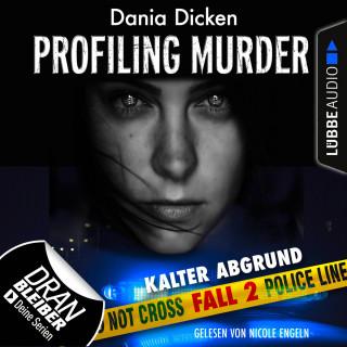 Dania Dicken: Laurie Walsh - Profiling Murder, Folge 2: Kalter Abgrund (Ungekürzt)