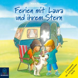 Klaus Baumgart: Ferien mit Laura und ihrem Stern - Lauras Ferien / Lauras erste Übernachtung / Laura und der Ferienhund (Hörspiel)