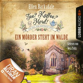 Ellen Barksdale: Nathalie Ames ermittelt - Tee? Kaffee? Mord!, Folge 9: Ein Mörder steht im Walde (Ungekürzt)