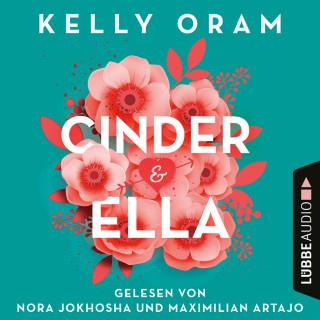 Kelly Oram: Cinder & Ella (Ungekürzt)
