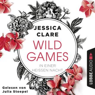 Jessica Clare: In einer heißen Nacht - Wild Games, Teil 1 (Ungekürzt)