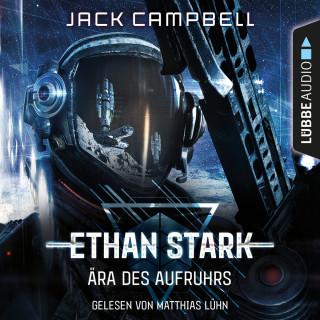 Jack Campbell: Ära des Aufruhrs - Ethan Stark - Rebellion auf dem Mond 1 (Ungekürzt)
