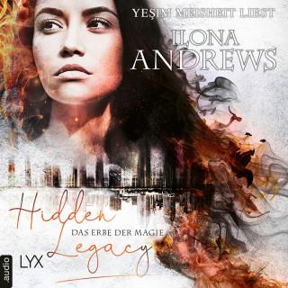 Ilona Andrews: Das Erbe der Magie - Hidden Legacy - Nevada-Baylor-Serie, Teil 1 (Ungekürzt)