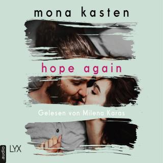 Mona Kasten: Hope Again - Again-Reihe 4 (Ungekürzt)