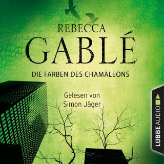 Rebecca Gablé: Die Farben des Chamäleons (Ungekürzt)