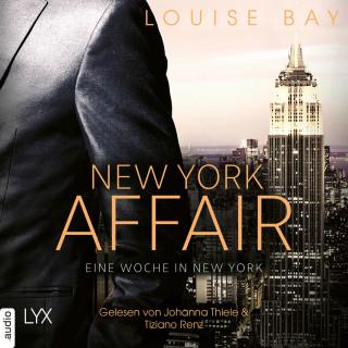 Louise Bay: Eine Woche in New York - New York Affair 1 (Ungekürzt)