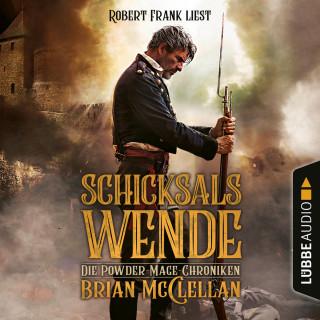 Brian McClellan: Schicksalswende - Die Powder-Mage-Chroniken 2 (Ungekürzt)
