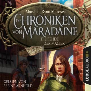 Marshall Ryan Maresca: Die Fehde der Magier - Die Chroniken von Maradaine, Teil 2 (Ungekürzt)
