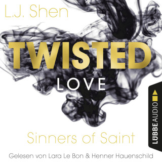 L. J. Shen: Twisted Love - Sinners of Saint 2 (Ungekürzt)