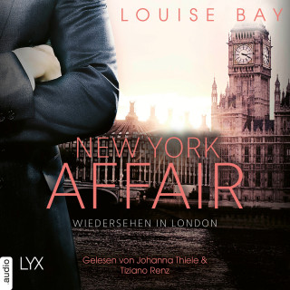 Louise Bay: Wiedersehen in London - New York Affair 2 (Ungekürzt)