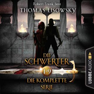 Thomas Lisowsky: Die Schwerter - Die High-Fantasy-Reihe, Sammelband 1-9 (Ungekürzt)