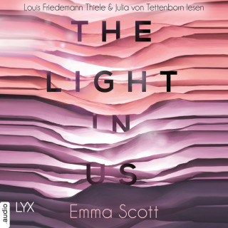 Emma Scott: The Light in Us - Light-in-us-Reihe 1 (Ungekürzt)