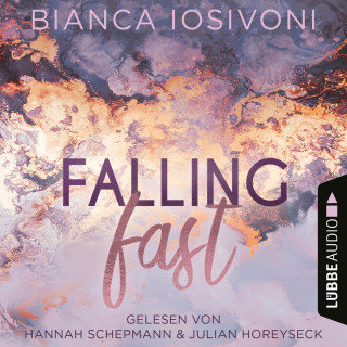 Bianca Iosivoni: Falling Fast - Hailee & Chase 1 (Ungekürzt)
