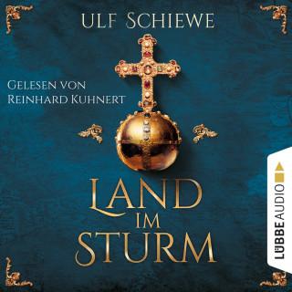 Ulf Schiewe: Land im Sturm (Ungekürzt)