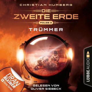 Christian Humberg: Mission Genesis - Die zweite Erde, 3: Trümmer (Ungekürzt)
