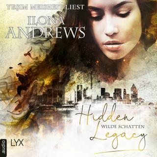 Ilona Andrews: Wilde Schatten - Hidden Legacy - Nevada-Baylor-Serie, Teil 3 (Ungekürzt)