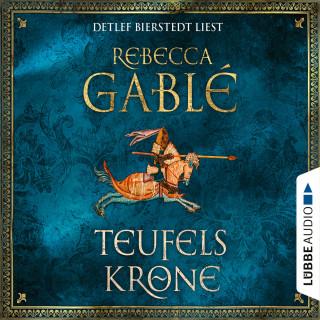 Rebecca Gablé: Teufelskrone - Waringham Saga 6 (Gekürzt)