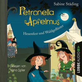 Sabine Städing: Hexenfest und Waldgeflüster - Petronella Apfelmus, Band 7 (Gekürzt)