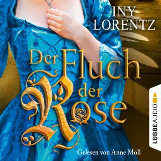 Iny Lorentz: Der Fluch der Rose (Gekürzt)