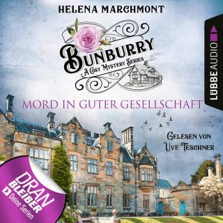 Helena Marchmont: Mord in guter Gesellschaft - Ein Idyll zum Sterben - Ein englischer Cosy-Krimi - Bunburry, Folge 6 (Ungekürzt)