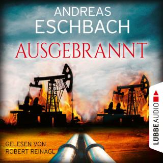 Andreas Eschbach: Ausgebrannt (Ungekürzt)