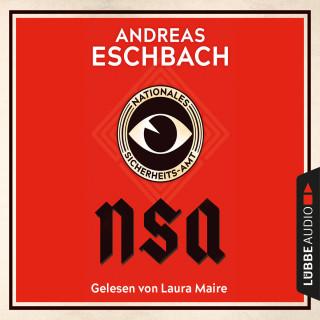 Andreas Eschbach: NSA - Nationales Sicherheits-Amt (Ungekürzt)