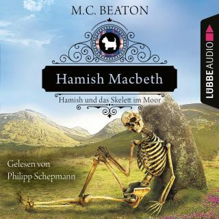 M. C. Beaton: Hamish Macbeth und das Skelett im Moor - Schottland-Krimis, Teil 3 (Ungekürzt)