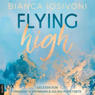 Bianca Iosivoni: Flying High - Hailee & Chase 2 (Ungekürzt)