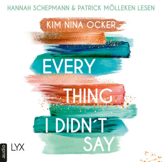 Kim Nina Ocker: Everything I Didn't Say (Ungekürzt)