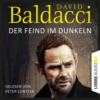 David Baldacci: Der Feind im Dunkeln - Will Robies fünfter Fall - Will Robie 5 (Ungekürzt)