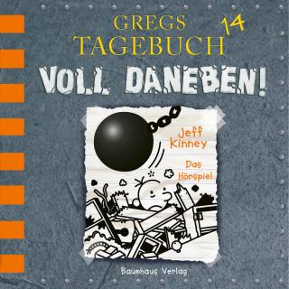 Jeff Kinney: Gregs Tagebuch, 14: Voll daneben! (Hörspiel)