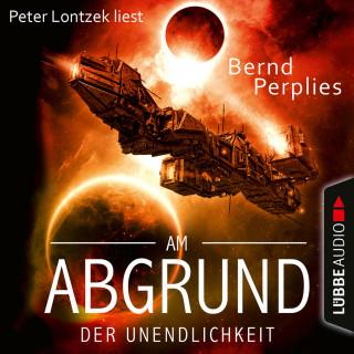 Bernd Perplies: Am Abgrund der Unendlichkeit (Ungekürzt)