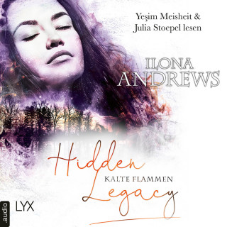 Ilona Andrews: Kalte Flammen - Hidden Legacy - Nevada-Baylor-Serie, Teil 3,5 (Ungekürzt)