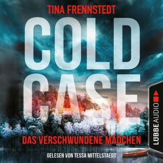 Tina Frennstedt: Das verschwundene Mädchen - Cold Case 1 (Gekürzt)