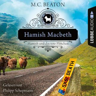 M. C. Beaton: Hamish Macbeth und das tote Flittchen - Schottland-Krimis, Teil 5 (Ungekürzt)