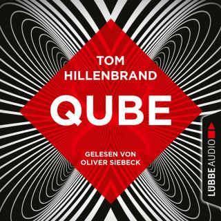 Tom Hillenbrand: Qube (Ungekürzt)